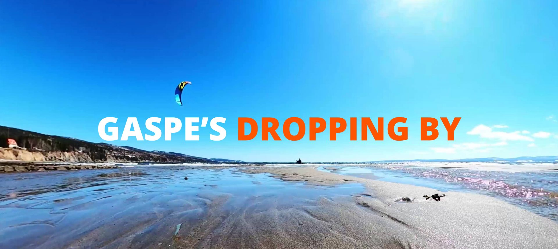 Gaspe's dropping by : The beach at home