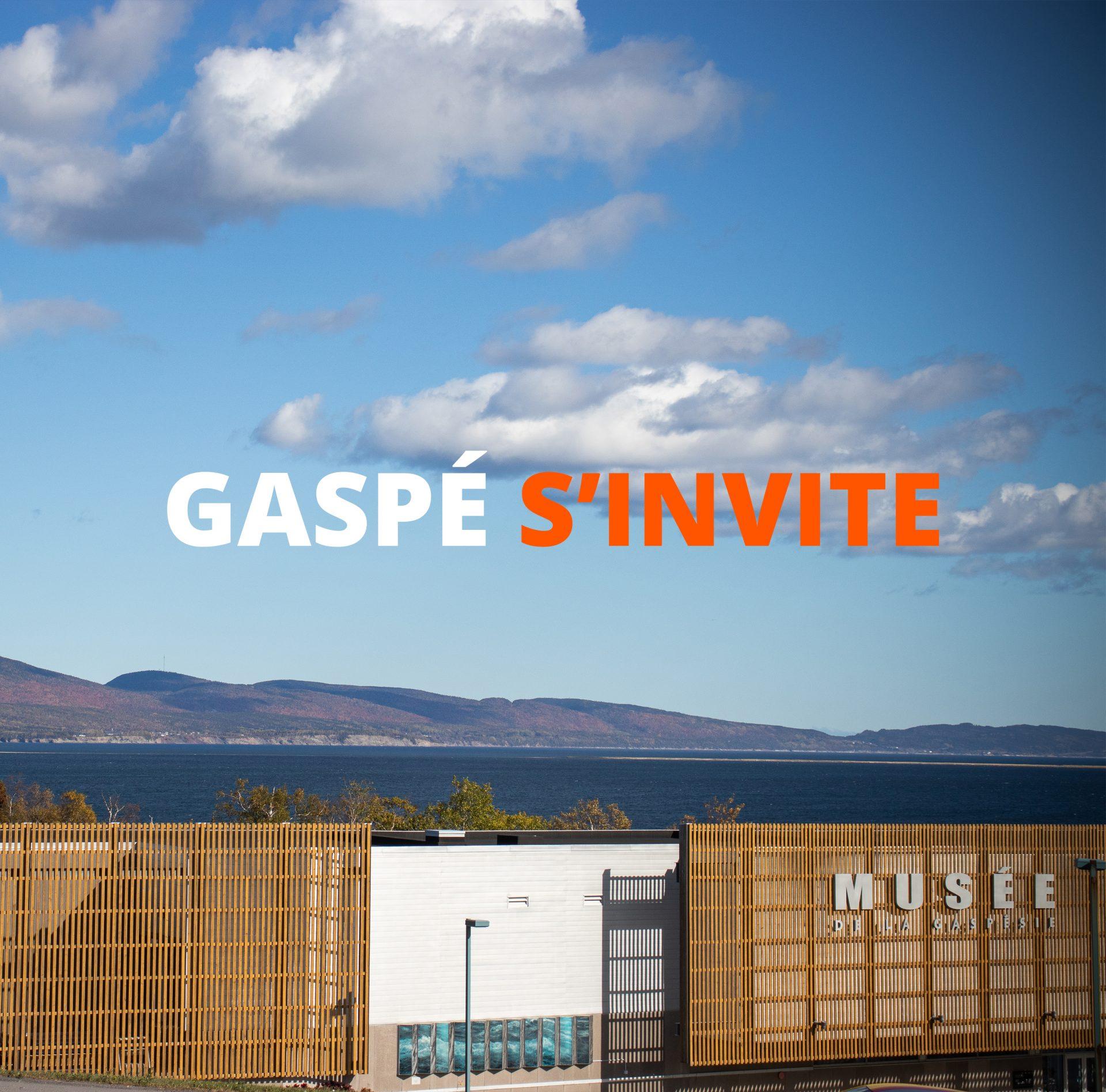 Gaspé s'invite : Visite au Musée de la Gaspésie